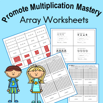Array Worksheets to promote mastery of Multiplication