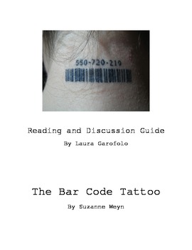 Reading and Discussion Guide:  The Bar Code Tattoo