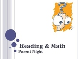 Reading and Math Parent Night Power Point