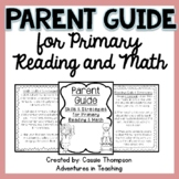 Parent Guide for Primary Reading and Math