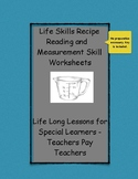 Reading and Measuring a Recipe -  Life Skills for Special Education Students