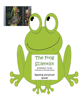 """Reading and Study Guide for """"The Frog Scientist"""";Scientists in the Field Series"""