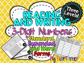 FREE Reading and Writing 3-Digit Numbers (Standard, Expanded, and Word Form)