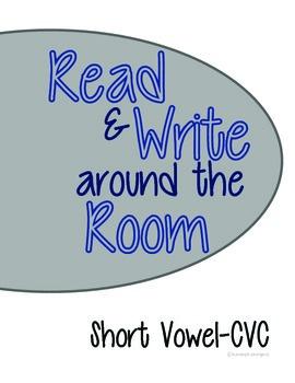 Reading and Writing Around the Room CVC