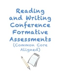 Reading and Writing Conference Formative Assessments (Common Core Aligned)