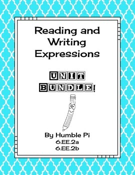 Reading and Writing Expressions Bundle-6.EE.2a, 6.EE.2b