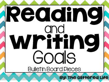 Reading and Writing Goals