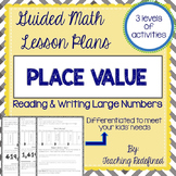 Guided Math Lesson Plans for Place Value: Reading and Writ