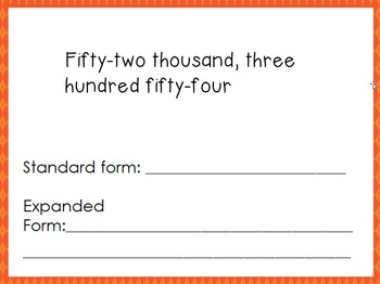 Writing Numbers Larger Numbers in Expanded, Standard and Written Form- 4.NBT.2a