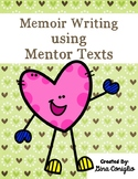 Memoir Writing using Mentor Text