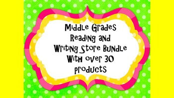 Reading and Writing Middle Grades Store Bundle