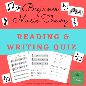 Reading and Writing Music Theory Quiz