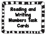 Reading and Writing Numbers Task Cards