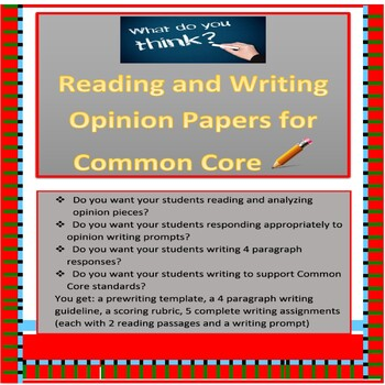 Common Core:Writing Opinion Papers from Reading Opinion Passages