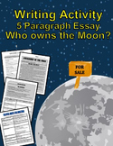 Reading and Writing Strategies:  Learn how to Write an Essay: Who Owns the Moon?