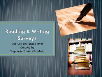 Reading and Writing Surveys