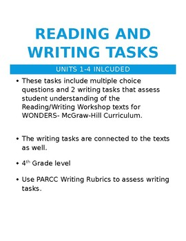 Reading and Writing Tasks for WONDERS Reading/Writing Workshop UNITS 1-4