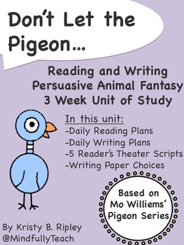 Reading and Writing Unit of Study: Mo Willems' Pigeon Seri