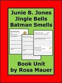 Junie B Jones Jingle Bells, Batman Smells Christmas Book Unit
