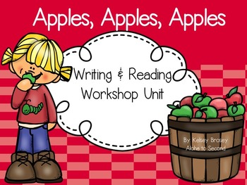 Reading and Writing Workshop Unit - Apple Theme