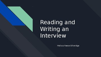 Reading and Writing an Interview