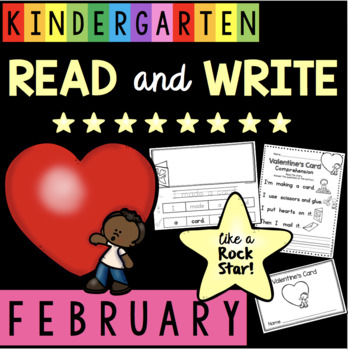 Reading and Writing in Kindergarten Valentine's Day Comprehension Fluency