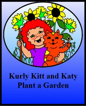 Reading and word recognition - Kurly Kitt and Katy Plant a Garden
