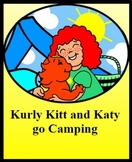 Reading and word recognition - Kurly Kitt and Katy go Camping
