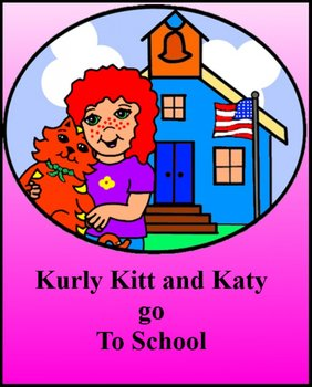 Reading and word recognition - Kurly Kitt and Katy go to School