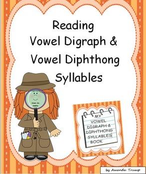 Reading Vowel Digraph/Vowel Diphthong Syllables--Unit 4
