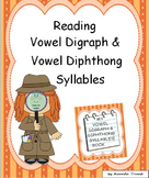 Reading Vowel Digraph/Vowel Diphthong Syllables--Unit 4
