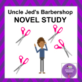 Reading comprehension packet: Uncle Jed's Barbershop