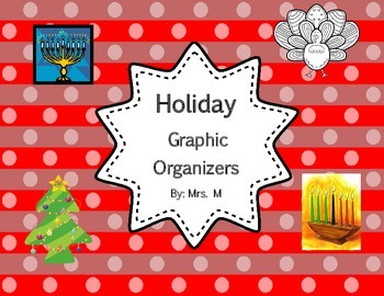 Reading for Information Holiday Graphic Organizers