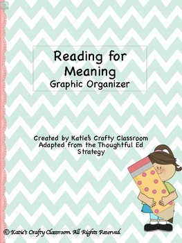 Reading for Meaning Graphic Organizer