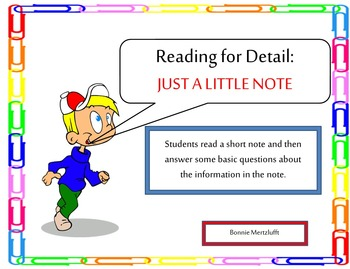 Reading for details: JUST A LITTLE NOTE