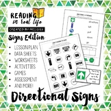 Reading in Real Life: Directional Signs Unit