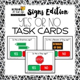 Reading in Real Life Signs: Yes or No Task Cards