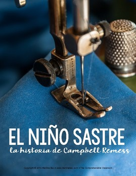 Reading in Spanish: El niño sastre, story about Campbell Remess