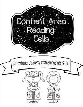Content Area Reading: Cells (Comprehension and Fluency) Great for Test Prep!