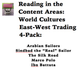 Reading in the Content Areas: World Cultures East West Trade