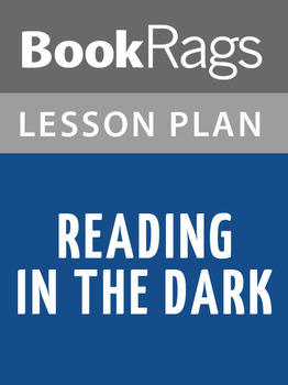 Reading in the Dark Lesson Plans