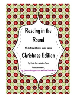 Reading in the Round (Christmas Whole Group Phonics Game)