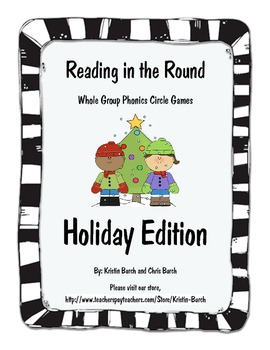 Reading in the Round (Holiday Whole Group Phonics Game)