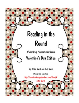 Reading in the Round (Valentine's Day Whole Group Phonics Game)