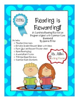 Reading is Rewarding! A Reading Motivation Program! Aligned with Common Core