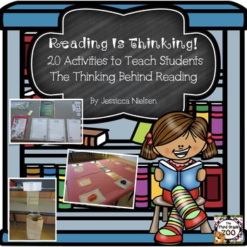 Reading is Thinking: 20 Activities to Teach Students the Thinking Behind Reading