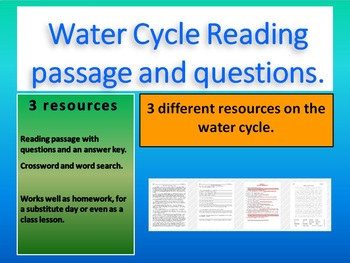 Reading passage on the The Water Cycle. Questions, word search, & crossword