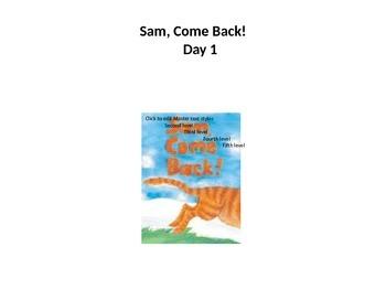 Reading street 2013 U1W1 Sam Come Back