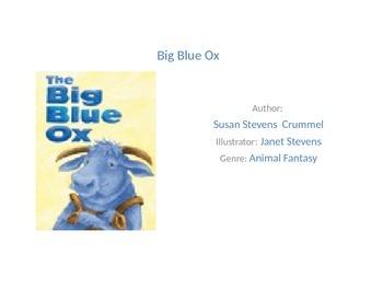 Reading street unit 1 week 3 Big Blue Ox