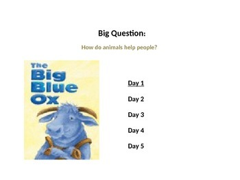 Reading street unit 1 week 3 Big Blue Ox